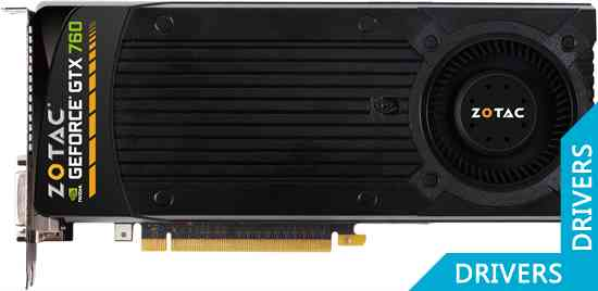 ���������� ZOTAC GeForce GTX 760 4GB GDDR5 (ZT-70406-10P)